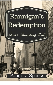 Cover for Rannigan's Redemption Part 1 Resisting risk FINAL
