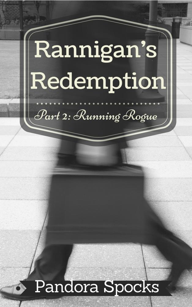 Cover Reveal!  Rannigan's Redemption Part 2!