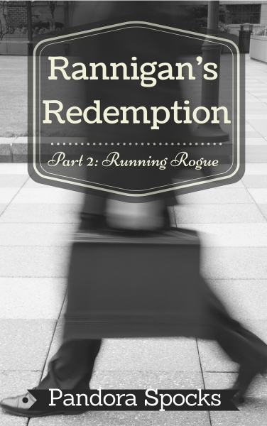 Cover for Rannigan's Redemption Part 2_ Running Rogue