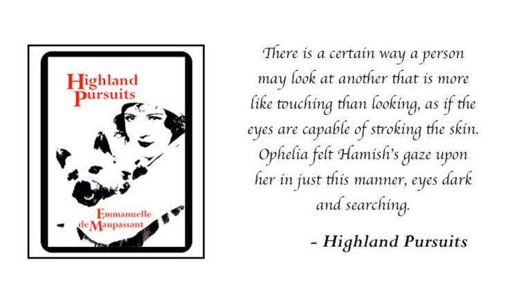 emmanuelle-de-maupassant-highland-pursuits-quote